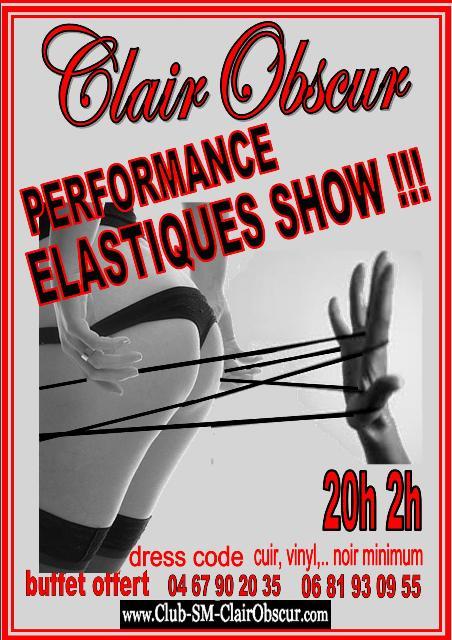 """soirée sm bdsm """"élastique show"""" Clair Obscur"""
